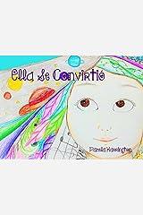 Ella Se Convirtió (Spanish Edition) Kindle Edition