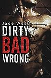 Dirty Bad Wrong (English Edition)