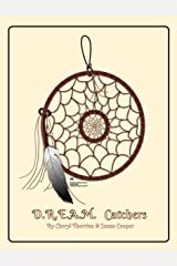 D.R.E.A.M. Catchers Kindle Edition