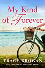 My Kind of Forever (A Trillium Bay Novel Book 2) Kindle Edition