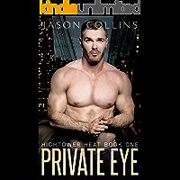 Private Eye (Hightower Heat Book 1)
