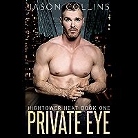 Private Eye (Hightower Heat Book 1) (English Edition)