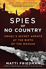 Spies of No Country: Israel's Secret Agents at the Birth of the Mossad Kindle Edition