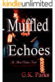 Muffled Echoes (Alexis Parker Book 10)