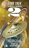 Seekers: Point of Divergence (Star Trek Seekers Book 2)