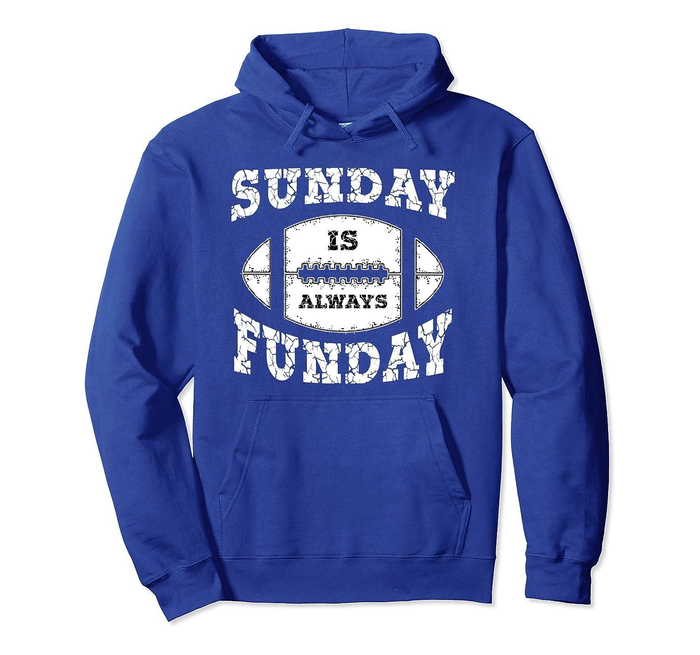 Vintage Sunday Is Always Funday Football Sports Hoodie-fa
