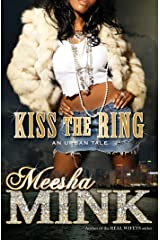 Kiss the Ring: An Urban Tale Kindle Edition