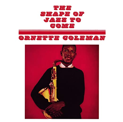 The Shape of Jazz to Come: Ornette Coleman: Amazon.es: Música