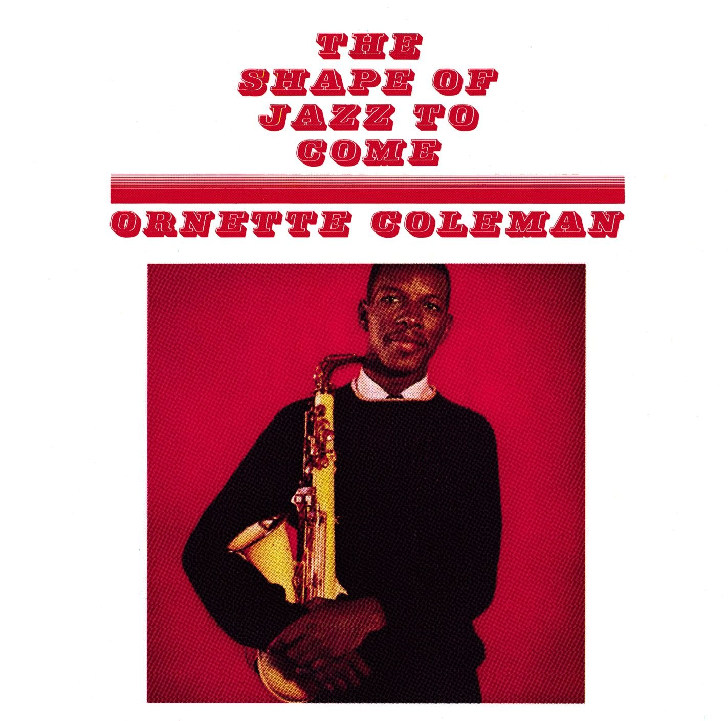 CD : Ornette Coleman - Shape of Jazz to Come (CD)
