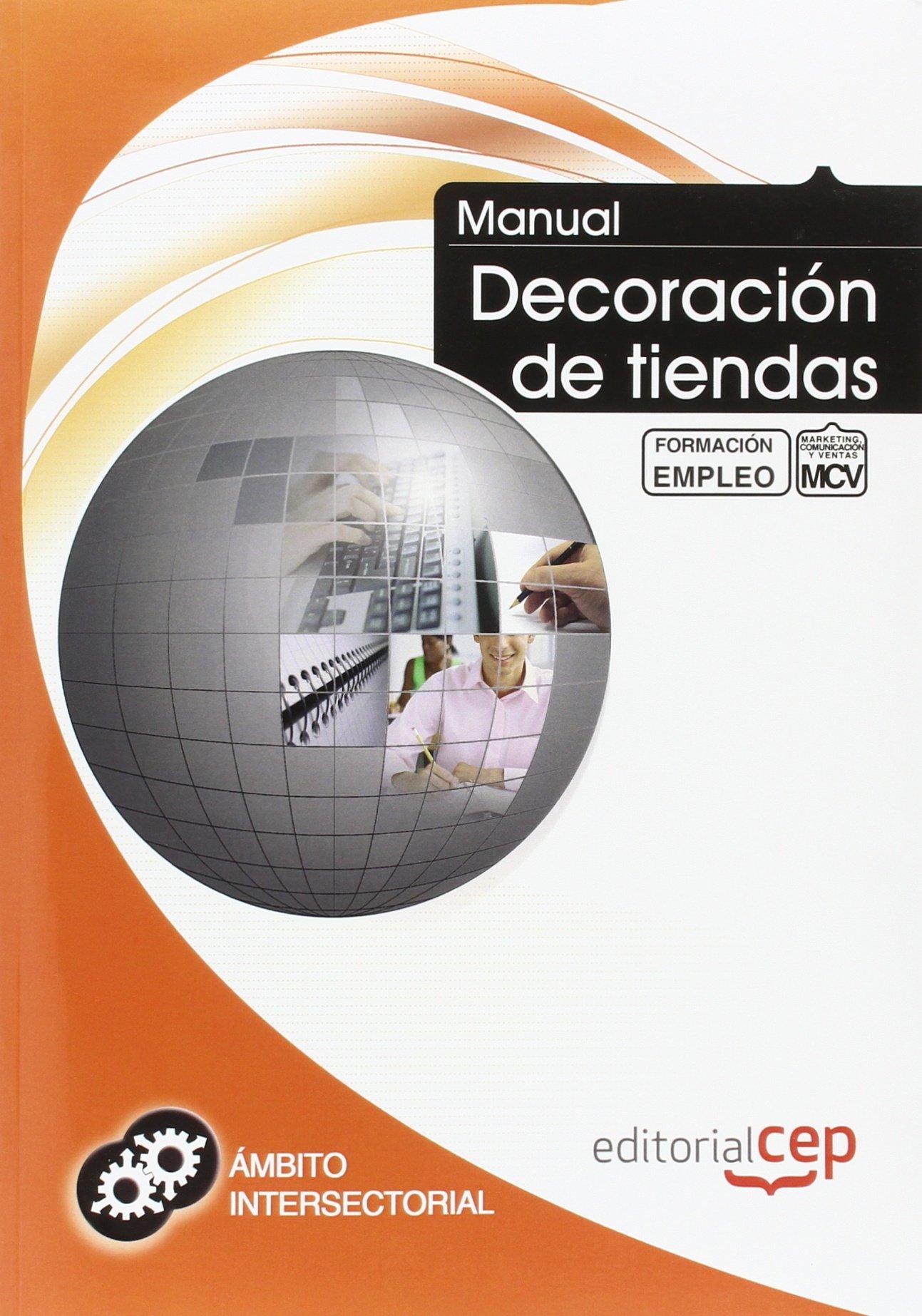 Manual Decoración de tiendas. Formación para el empleo (Spanish) Paperback