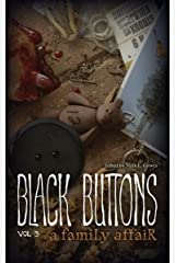 Black Buttons Vol. 3: A Family Affair Kindle Edition