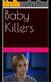 Baby Killers