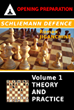 Schliemann Defence : Volume 1 - Theory and Practice (Opening Preparation)