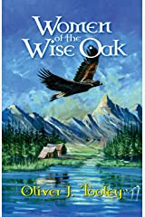Women of the Wise Oak Kindle Edition