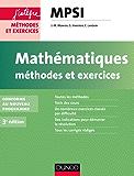 Mathématiques Méthodes et Exercices MPSI - 3e éd. : Conforme au nouveau programme (Concours Ecoles d'ingénieurs)