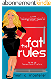 The Fat Rules (English Edition)