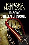 Io sono Helen Driscoll (Fanucci Narrativa)