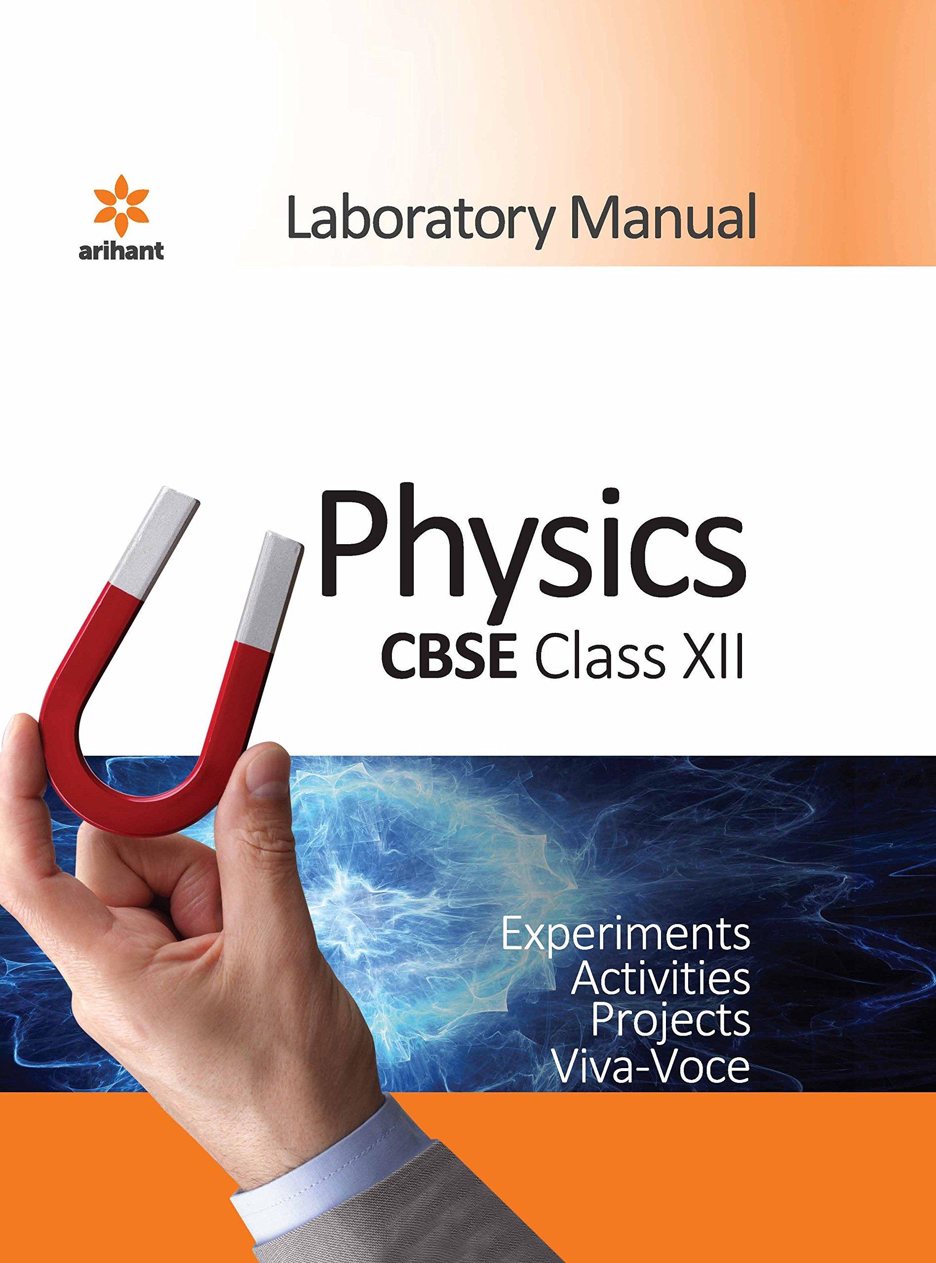 CBSE Laboratory Manual Physics class XII: Amazon in: Arihant