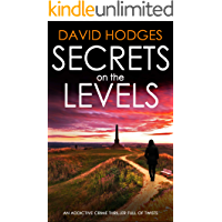 SECRETS ON THE LEVELS an addictive crime thriller full of twists (Detective Kate Hamblin mystery Book 5)