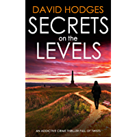 SECRETS ON THE LEVELS an addictive crime thriller full of twists (Detective Kate Hamblin mystery Book 5) (English Edition)