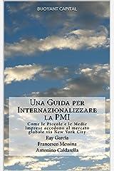 Una Guida per Internazionalizzare la PMI (Italian Edition) Kindle Edition