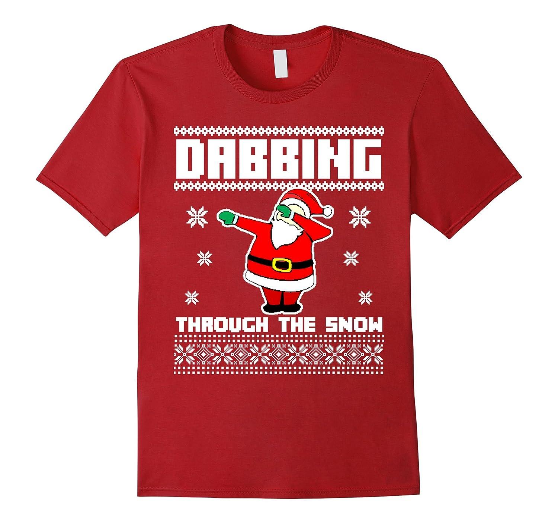 DABBING THROUGH THE SNOW T-SHIRT Ugly Christmas Santa-RT