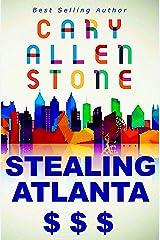 STEALING ATLANTA Kindle Edition