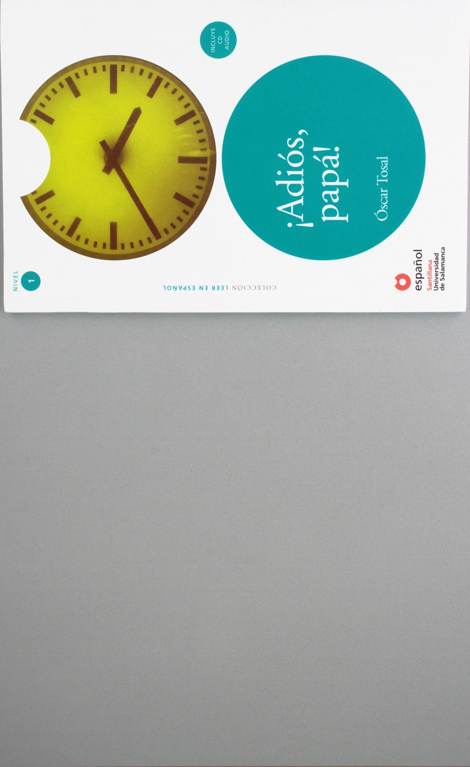 Leer En Espanol - Lecturas Graduadas: !!Adios, Papa! + CD (Leer en espanol / Read in Spanish)