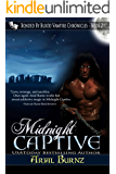 Midnight Captive (Paranormal Romance Series for Adults): Epic Paranormal Series (Bonded By Blood Vampire Chronicles Book 2)