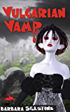 Vulgarian Vamp (A Wendy Darlin Comedy Mystery Book 5)
