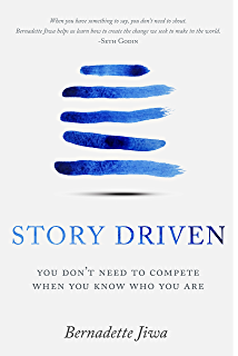 Story Driven You Dont Need To Compete When You Know Who You Are