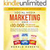 Social Media Marketing #2019: 3 in 1 - Secret Facebook, Instagram, YouTube & Twitter Strategies for Making a killer Profit with Personal Branding, Affiliate Marketing and Dropshipping