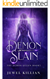 Demon Slain (The Demon Queen Book 2)