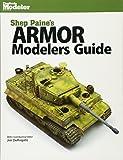 Armor Modelers Guide (Finescale Modeler)