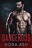 Dangerous (Made & Broken Book 1)