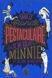 Le Monde pestaculaire (et terrib') de ma soeur Minnie (et de son vilain lapin)