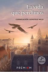 La vida que perdimos (Spanish Edition) Kindle Edition