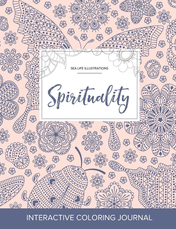 Adult Coloring Journal: Spirituality (Sea Life Illustrations, Ladybug) ebook