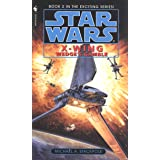 Wedge's Gamble (Star Wars: X-Wing Series, Book 2)