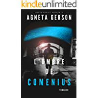 L'ombre de Comenius (polar suédois - thriller scientifique -  enquête - suspense- crimes): espionnage - roman noir (French Edition)