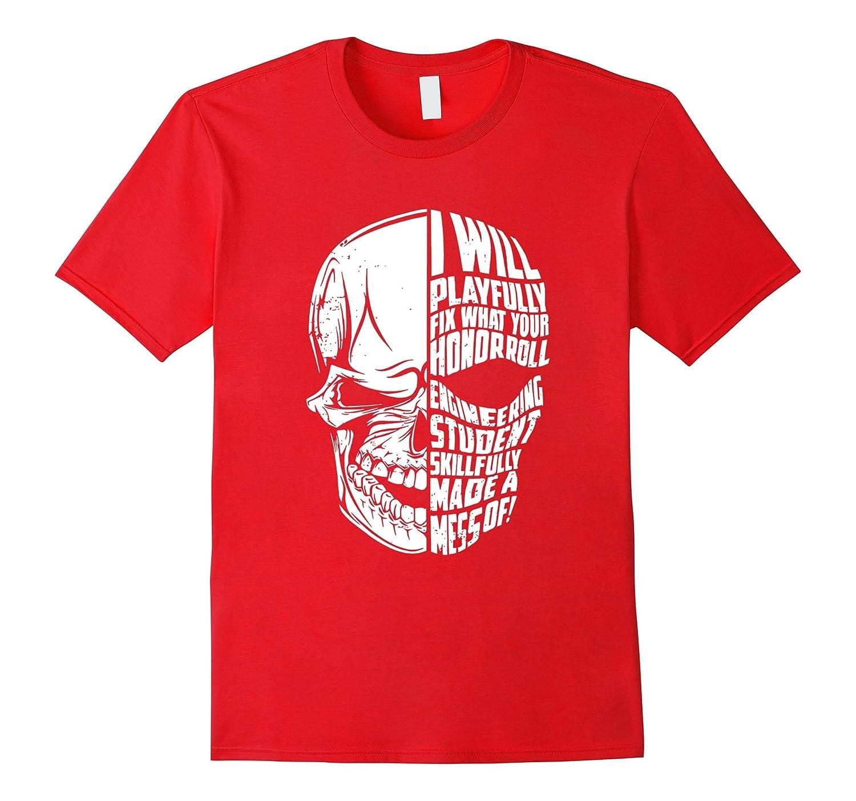 Engineer Shirt Engineering Student Skull TShirt-RT