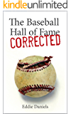 The Baseball Hall of Fame Corrected