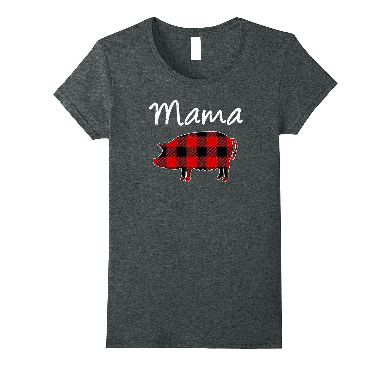 Womens Funny Mama (not Mama Bear) Pig T-Shirt-Teevkd