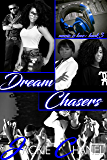 Dream Chasers (Music is Love Book 3)