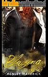Blazing: A Billionaire Boys MFM Menage novel