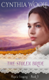 The Stolen Bride (Hope's Crossing Book 3)