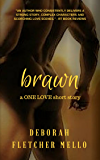 Brawn (A One Love Short Story)