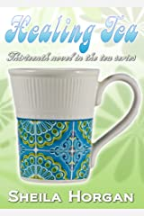 Healing Tea (The Tea Series Book 13) Kindle Edition