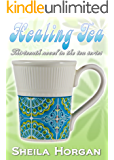 Healing Tea (The Tea Series Book 13)