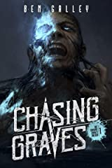Chasing Graves (The Chasing Graves Trilogy Book 1) Kindle Edition
